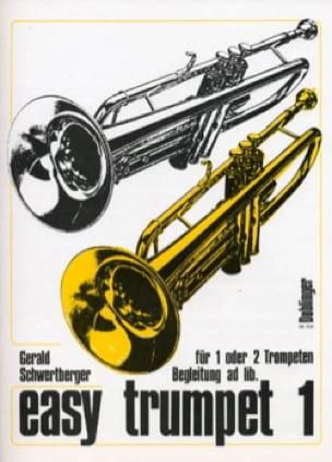 Easy Trumpet Volume 1 - Gerald Schwertberger - laflutedepan.com