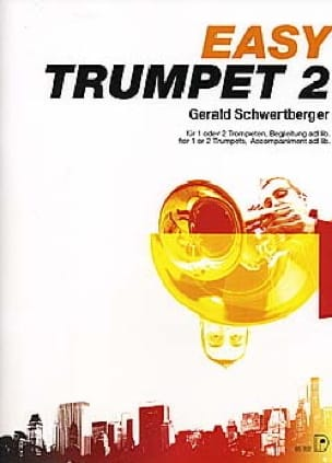 Easy Trumpet Volume 2 Gerald Schwertberger Partition laflutedepan