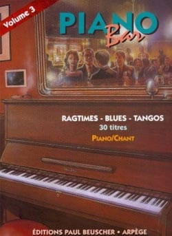 - Piano Bar Volume 3 - Ragtimes, Blues, Tangos - Partition - di-arezzo.fr