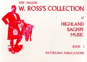 W. Ross's Collection Of Highland Bagpipe Music Book 1 - Partition - di-arezzo.fr