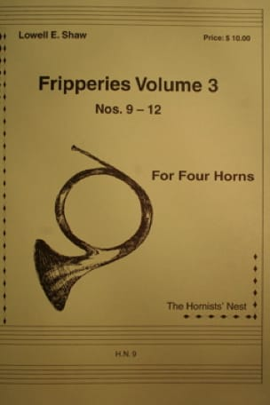 Lowell E. Shaw - Fripperies Volume 3 N ° 9-12 - Partition - di-arezzo.co.uk