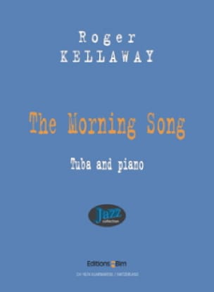 Roger Kellaway - The Morning Song - Partition - di-arezzo.fr