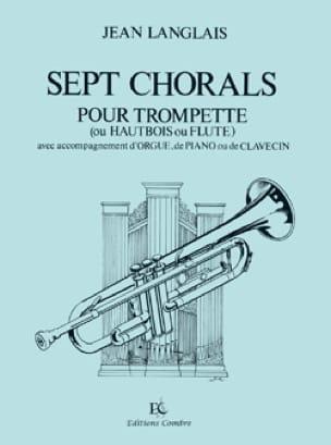 Jean Langlais - Sept Chorals. Trompette/Orgue - Partition - di-arezzo.fr