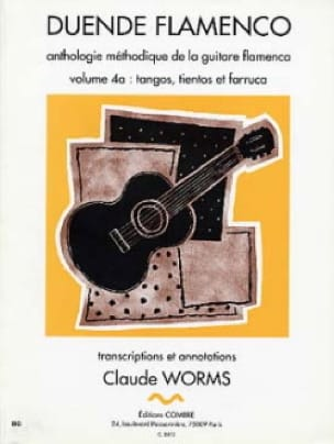 Claude Worms - Duende Flamenco Volume 4 A: Tangos, Tientos Et Farruca - Partition - di-arezzo.fr