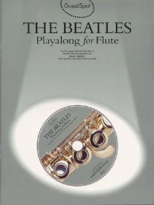 BEATLES - Guest Spot - Playalong For Flute - Partition - di-arezzo.fr