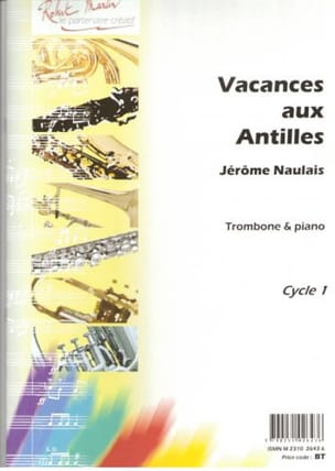 Vacances Aux Antilles Jérôme Naulais Partition Trombone - laflutedepan