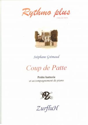 Coup de Patte Stéphane Gremaud Partition Batterie - laflutedepan