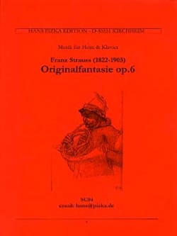 Franz Strauss - Original Fantasie Opus 6 - Partition - di-arezzo.fr