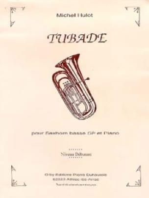 Michel Hulot - Tubade - Partition - di-arezzo.fr