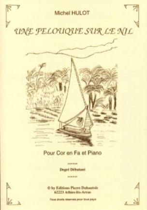 Michel Hulot - Une Felouque Sur le Nil - Partition - di-arezzo.fr