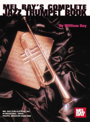 William Bay - Complete Jazz Trumpet Book - Sheet Music - di-arezzo.co.uk