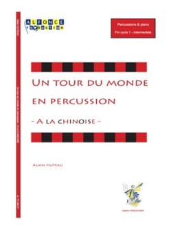 Alain Huteau - A la Chinoise - A world tour in percussion - Sheet Music - di-arezzo.com