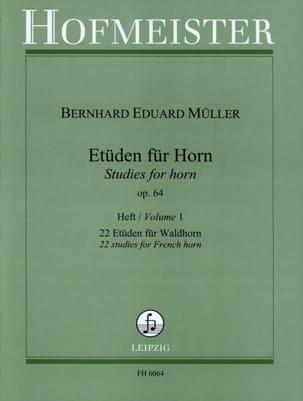 Bernhard Eduard Müller - Etüden Für Horn Opus 64 Volume 1 - Sheet Music - di-arezzo.com
