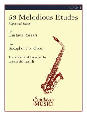 53 Melodious Etudes Volume 1 - Gustavo Rossari - laflutedepan.com