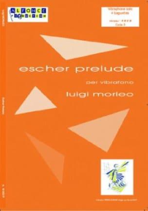 Luigi Morleo - Escher Prélude - Partition - di-arezzo.fr