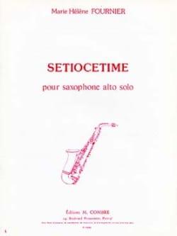 Marie-Hélène Fournier - Setiocetime - Partition - di-arezzo.fr
