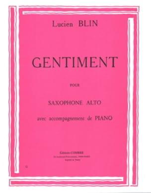 Gentiment - Lucien Blin - Partition - Saxophone - laflutedepan.com