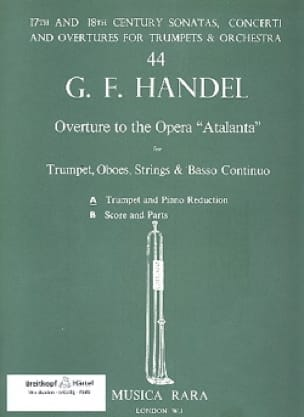 Georg Friedrich Haendel - Overture To The Opera atalanta - Partition - di-arezzo.fr