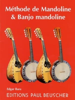 Edgar Bara - Mandolin Method - Banjo Mandolin - Sheet Music - di-arezzo.co.uk