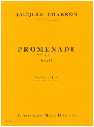 Jacques Charron - Promenade Opus 31 - Partition - di-arezzo.fr