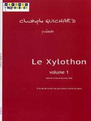Le Xylothon Volume 1 Christophe Guichard Partition laflutedepan