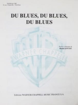 Michel Jonasz - Blues, Blues, Blues - Sheet Music - di-arezzo.co.uk