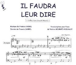 Françis Cabrel - It will have to be told them - Sheet Music - di-arezzo.co.uk