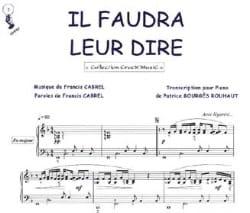 Françis Cabrel - Il Faudra Leur Dire - Partition - di-arezzo.fr