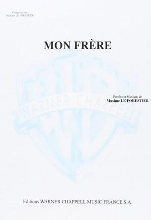 Maxime Le Forestier - My brother - Partition - di-arezzo.com