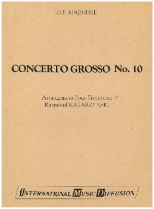 Georg Friedrich Haendel - Concerto Grosso N° 10 - Partition - di-arezzo.fr