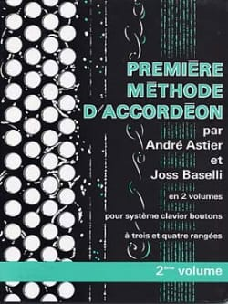Astier André / Baselli Joss - First Accordion Method Volume 2 - Partition - di-arezzo.com