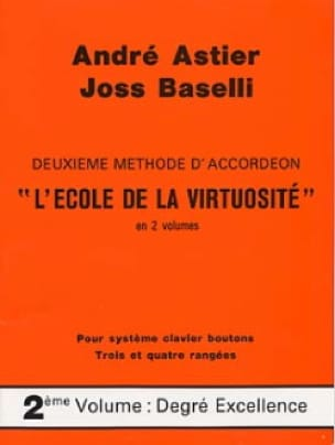 Astier André / Baselli Joss - The School of Virtuosity Volumen 2 - Partitura - di-arezzo.es