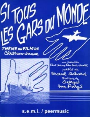 Georges Van Parys - Si Tous les Gars du Monde - Partition - di-arezzo.fr
