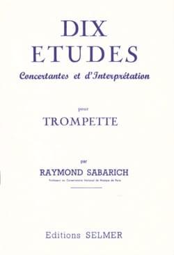 Dix Etudes Raymond Sabarich Partition Trompette - laflutedepan