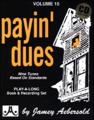 METHODE AEBERSOLD - Volume 15 - Payin 'Dues - Sheet Music - di-arezzo.co.uk