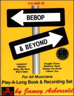 METHODE AEBERSOLD - Volume 36 - Bebop - Beyond - Sheet Music - di-arezzo.co.uk