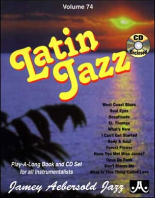 Volume 74 - Latin Jazz METHODE AEBERSOLD Partition Jazz - laflutedepan