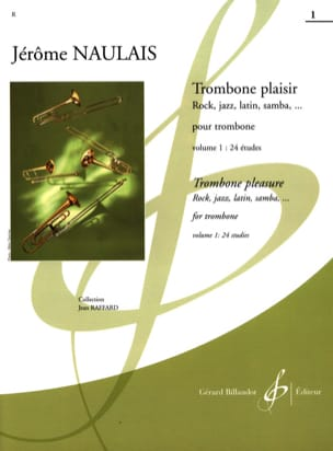 Jérôme Naulais - Trombone Pleasure Volume 1 - Partitura - di-arezzo.it