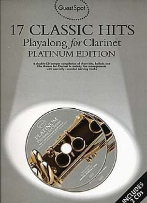 - Guest Spot - 17 Classic Hits Playalong For Clarinet - Partition - di-arezzo.fr