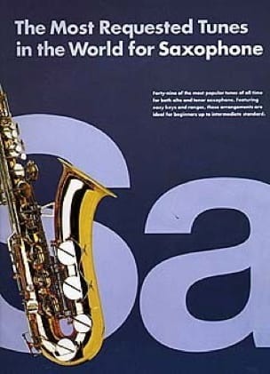 The Most Requested Tunes In The World For Saxophone laflutedepan