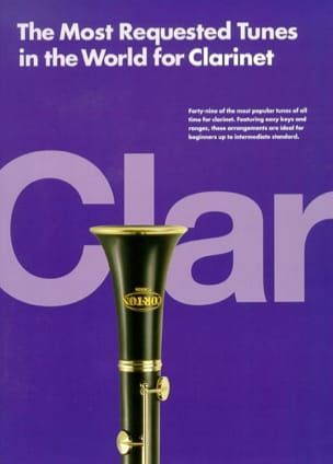 - The Most Requested Tunes In The World For Clarinet - Partition - di-arezzo.fr