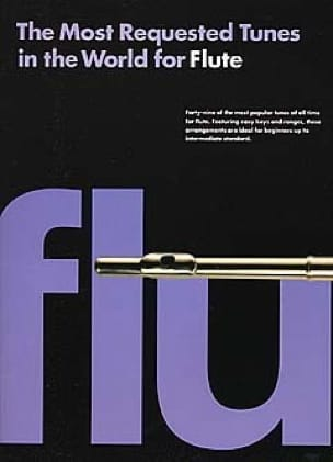 The Most Requested Tunes In The World For Flute - Partition - di-arezzo.fr