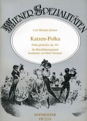 Carl Michael Ziehrer - Katzen-Polka Opus 441 - Partition - di-arezzo.fr