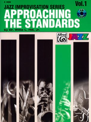 Willie L. Hill, Jr Dr. - Approaching the standards volume 1 - Sheet Music - di-arezzo.co.uk