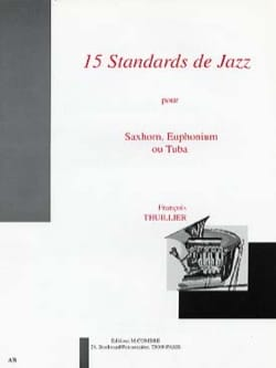 François Thuillier - 15 Standards de Jazz - Partition - di-arezzo.fr