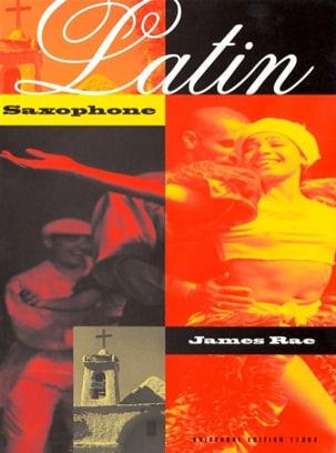 Latin Saxophone - James Rae - Partition - Saxophone - laflutedepan.com