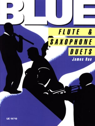 Blue flute & saxophone duet James Rae Partition laflutedepan