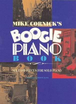 Mike Cornick - Boogie Piano Book - Sheet Music - di-arezzo.co.uk
