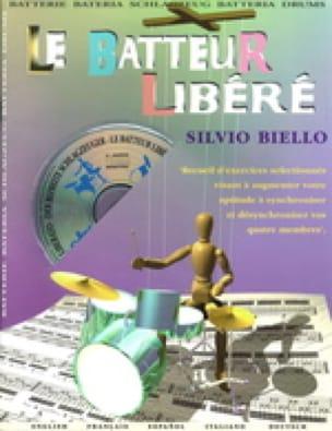 Silvio Biello - Le Batteur Libéré - Partition - di-arezzo.fr