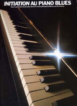Initiation Au Piano Blues - Eric Kriss - Partition - laflutedepan.com